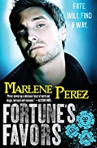 Fortune's Favors by Marlene Perez