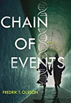 Chain of Events: A Novel by Fredrik T Olsson