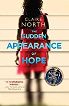 The Sudden Appearance of Hope by Claire…
