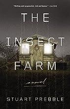 The Insect Farm by Stuart Prebble