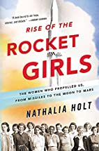 Rise of the Rocket Girls: The Women Who…