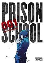 Prison School, Vol. 1 by Akira Hiramoto