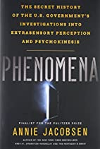 Phenomena: The Secret History of the U.S.…