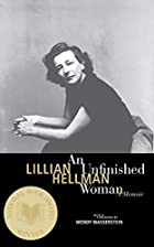 An Unfinished Woman: A Memoir by Lillian…
