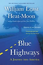 Blue Highways: A Journey into America by&hellip;