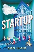 Startup: A Novel by Doree Shafrir