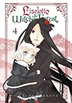 Liselotte & Witch's Forest, Vol. 4 by…