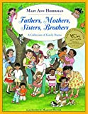 Hoberman, Mary Ann: Fathers, Mothers, Sisters, Brothers: A Collection of Family Poems (Reading Rainbow Book)