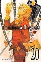 Pandora Hearts, Vol. 20 by Jun Mochizuki