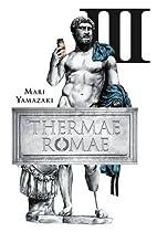 Thermae Romae, Omnibus 3 by Mari Yamazaki
