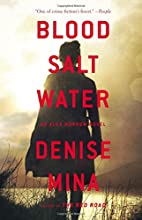 Blood, Salt, Water by Denise Mina