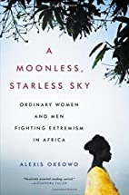A Moonless, Starless Sky: Ordinary Women and…