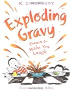 Exploding Gravy: Poems to Make You Laugh by…