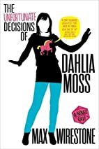 The Unfortunate Decisions of Dahlia Moss by…