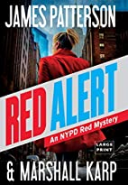 Red Alert: An NYPD Red Mystery by James…