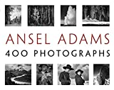 Adams, Ansel: Ansel Adams: 400 Photographs