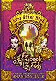 Hale, Shannon: Ever After High: The Storybook of Legends