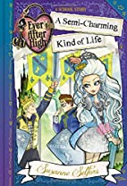 Ever After High: A Semi-Charming Kind of…