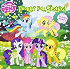 My Little Pony: Hooray for Spring! (My…