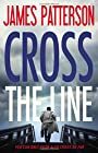 Cross the Line (Alex Cross) - James Patterson