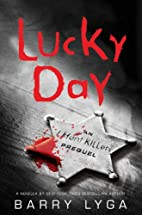 Lucky Day (Jasper Dent, #0.1) by Barry Lyga