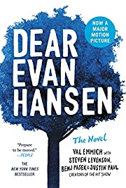 Dear Evan Hansen: The Novel by Val Emmich