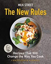 Milk Street: The New Rules: Recipes That…