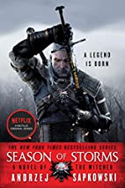 Season of Storms (The Witcher) by Andrzej…