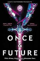 Once & Future by Cori McCarthy