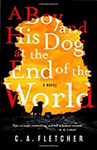 A Boy and His Dog at the End of the World by…