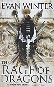 The Rage of Dragons (The Burning (1)) by…