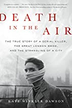 Death in the Air: The True Story of a Serial…