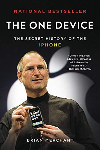 the-one-device-the-secret-history-of-the-iphone