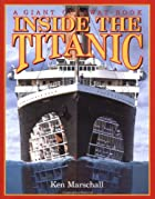 Inside the Titanic (A Giant Cutaway Book) by…
