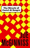 McGinniss, Joe: The Miracle of Castel Di Sangro