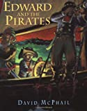 McPhail, David M.: Edward and the Pirates