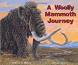 Miller, Debbie S.: A Woolly Mammoth Journey
