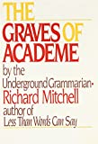 Richard Mitchell: The Graves of Academe
