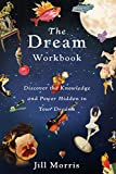 Morris, Jill: The Dream Workbook