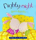 Apperley, Dawn: Nighty-Night: A Baby Bunny Board Book
