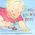 Baby Knows Best by Kathy Henderson