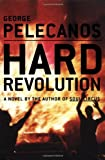 Pelecanos, George: Hard Revolution