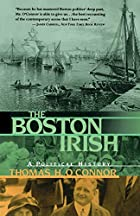 The Boston Irish: A Political History by…