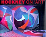 JOYCE,Paul: Hockney on `Art'