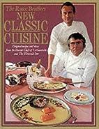 New Classic Cuisine by Albert Roux