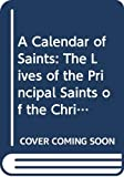 Bentley, James: Calendar of Saints Pb Special