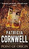 PATRICIA CORNWELL: POINT OF ORIGIN
