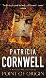 Cornwell, Patricia: Point of Origin