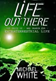 MICHAEL WHITE: Life Out There