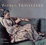 Morris, Mary: The Illustrated Virago Book of Women Travellers